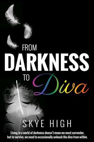 From Darkness To Diva Book