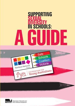 Supporting Sexual Diversity in Schools: A Guide.